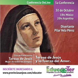 Conferencia Teresa de Jesús y la fuerza del Amor